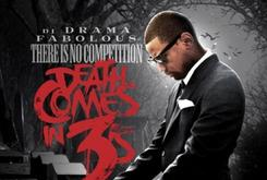 """Fabolous Releases Cover Art For """"There Is No Competition 3: Death Comes In 3's"""" Mixtape"""