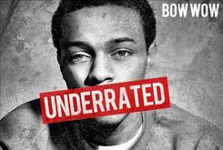 """Bow Wow Reveals Cover Art For """"Underrated"""" Album"""