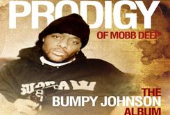 """Release Date Revealed For Prodigy's """"The Bumpy Johnson Album"""""""
