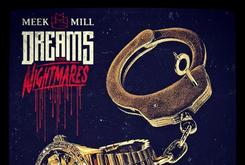 """Meek Mill's """"Dreams & Nightmares"""" Lands At #2 On Charts"""