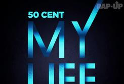"""Artwork Revealed For 50 Cent's Single """"My Life"""" Featuring Eminem"""