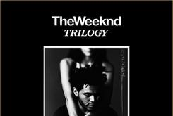 """First Week Sales For The Weeknd's """"Trilogy"""""""