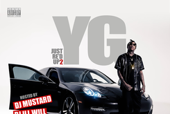 """Cover Art Revealed For New YG Mixtape """"Just Re'd Up 2,"""" Features Wiz Khalifa, Young Jeezy, Nipsey Hussle & More"""
