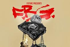 """Tracklist Revealed For Future's """"F.B.G.: The Movie"""""""