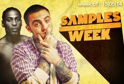 Samples Of The Week: May 15