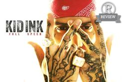 """Review: Kid Ink's """"Full Speed"""""""
