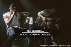 10 Essential Majid Jordan Tracks