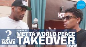 """HNHH """"What's my Name: Episode 35 - Metta World Peace vs Broady"""" Video"""