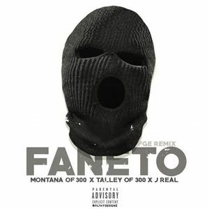 Montana of 300 faneto remix feat j real amp talley of 300 new song