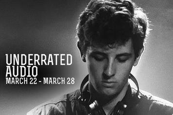 Underrated Audio: March 22- March 28