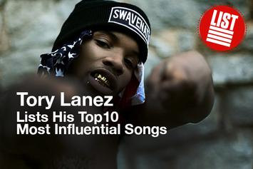 Tory Lanez Lists His Top 10 Most Influential Songs