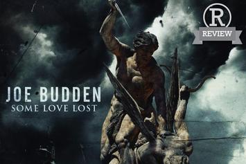 "Review: Joe Budden's ""Some Love Lost"""