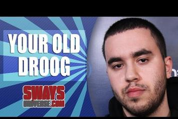 Your Old Droog On Sway In The Morning