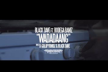 "Black Dave Feat. Bodega Bamz ""Wadadaang"" Video"