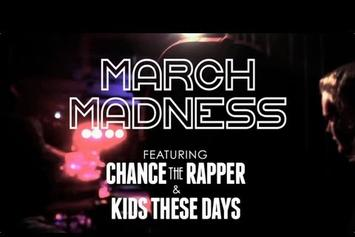 "Chance The Rapper Feat. Kids These Days ""March Madness Tour Recap"" Video"