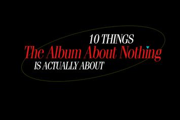 "10 Things ""The Album About Nothing"" Is Actually About"