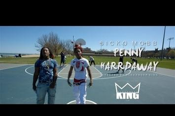 "Sicko Mobb ""Penny Hardaway"" Video"