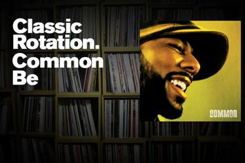 """Classic Rotation: Common's """"Be"""""""