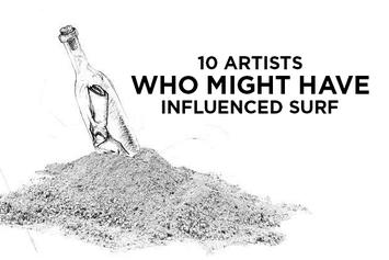 "10 Artists Who Might Have Influenced ""Surf"""