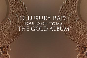 "10 Luxury Raps Found On Tyga's ""The Gold Album"""