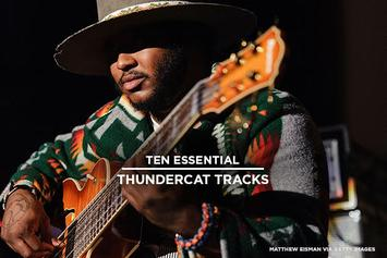 10 Essential Thundercat Tracks