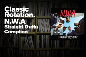 """Classic Rotation: N.W.A's """"Straight Outta Compton"""""""