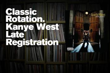 "Classic Rotation: Kanye West's ""Late Registration"""