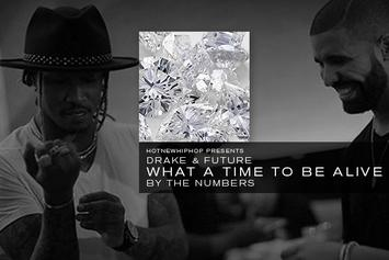 """Drake & Future's """"What A Time To Be Alive"""" By The Numbers"""