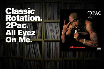 "Classic Rotation: 2Pac's ""All Eyez on Me"""