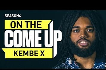 On The Come Up: Kembe X