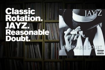 "Classic Rotation: Jay Z's ""Reasonable Doubt"""