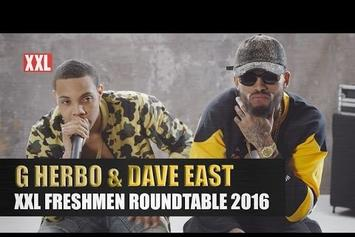 Dave East & G Herbo's XXL Freshman Roundtable Interview