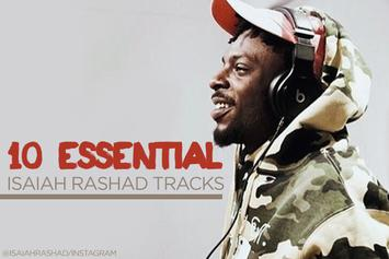 10 Essential Isaiah Rashad Tracks