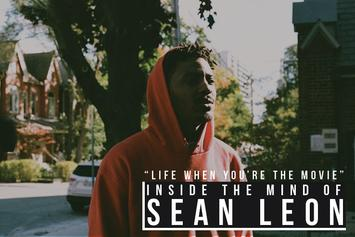 """Life When You're The Movie"": Inside The Mind Of Sean Leon"