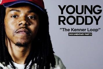 "Young Roddy - ""The Kenner Loop"" Documentary (Part 3/4)"