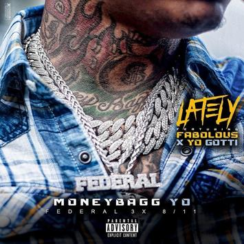 Moneybagg Yo ft. Fabolous & Yo Gotti Lately Cover