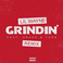 Grindin (Freestyle)