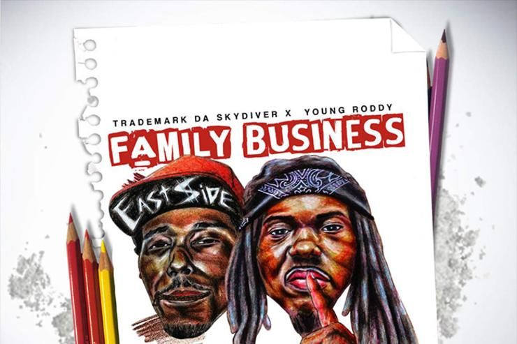 "album cover for Trademark Da Skydiver & Young Roddy's ""Family Business"""