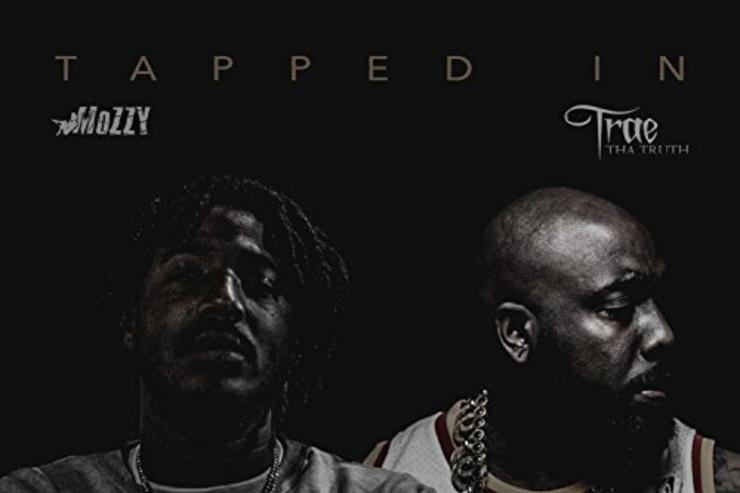 "album cover for MOzzy & Trae Tha Truth's ""Tapped In"""