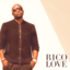 Rico Love - Days Go By