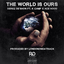 Derez De'Shon - World Is Ours Feat. K Camp & Ace Hood